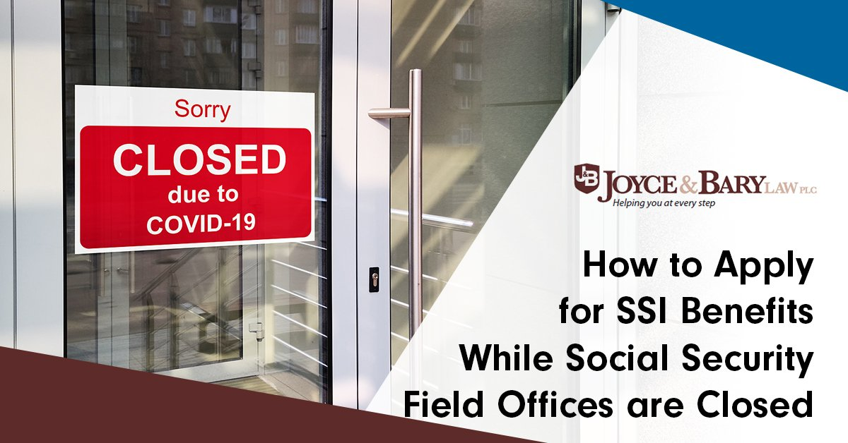 how to apply for SSI benefits while social security field offices are closed